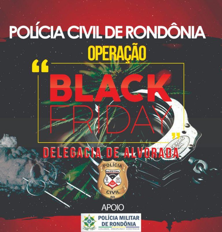"""Polícia Militar , deflagram sexta-feira a """"OPERAÇÃO BLACK FRIDAY'"""